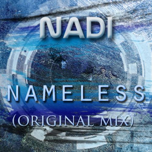 Nadi - Nameless (Original Mix)