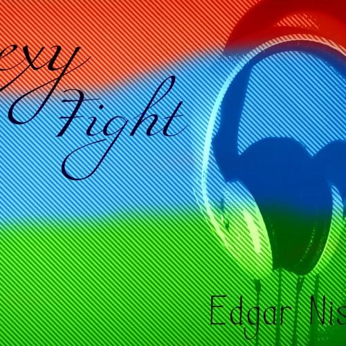 Sexy Fight -  Edgar Nissim (J ZUART & XOOKWANKII)2012 Remix.