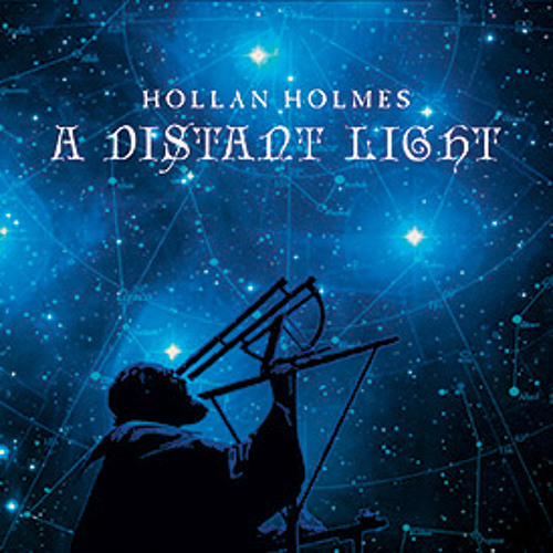 Trk08 - A Distant Light - Twilight - Hollan Holmes