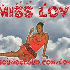 Miss Love - Kisses (on my neck) Ft. King Dodge