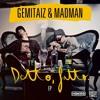 Gemitaiz & Madman - Detto Fatto.mp3