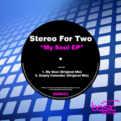 Stereo For Two - My Soul (Original Mix) [Basic Groove]