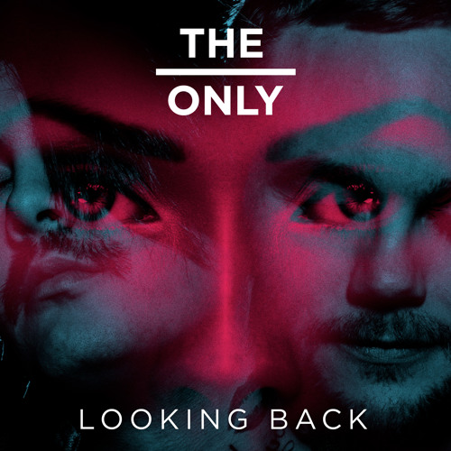The Only - Looking Back OUT NOW