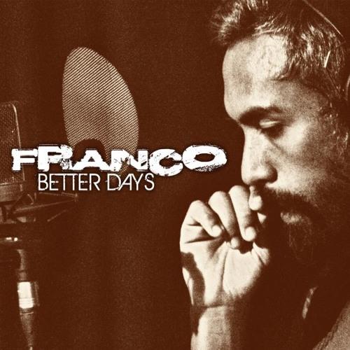 Better Days-Franco