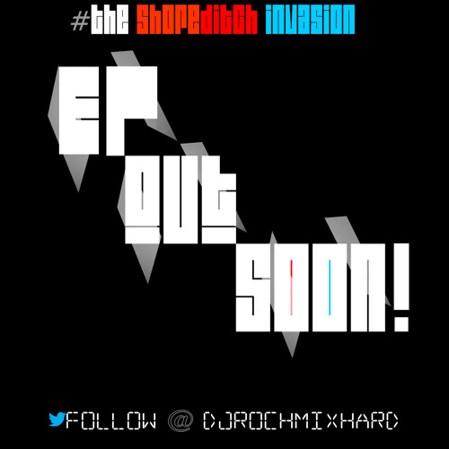 ROCH MIX HARD - The Get Down (Original Mix) - Shoreditch Invasion EP // @djrochmixhard