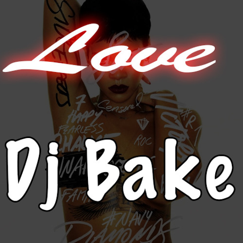 DJ Bake - Loveee
