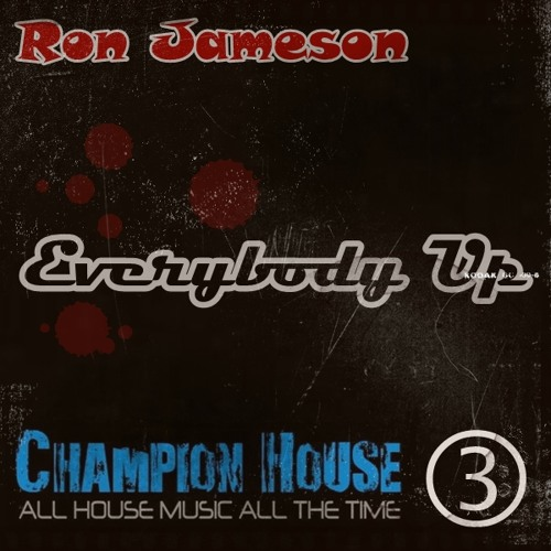 Everybody Up - Ron Jameson - Original Mix Promo -Free Download