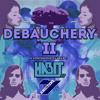 Sector 7 Presents : Debauchery II by Habit