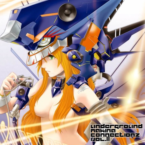 UNDERGROUND MAKINA CONNECTIONZ VOL.11(XF Demo)