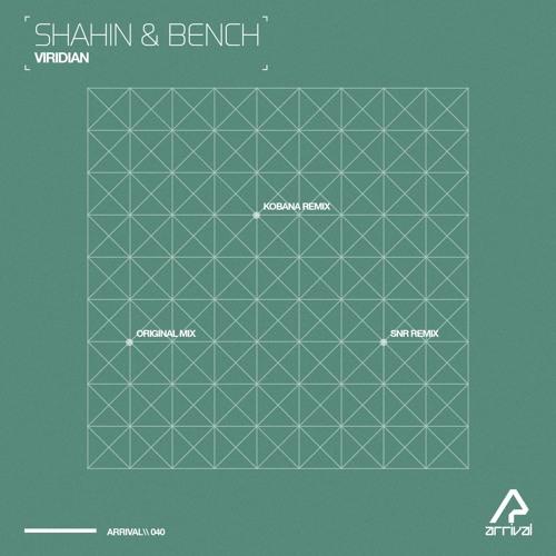 Viridian by Shahin & Bench (SNR Remix)