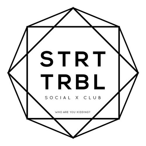 Social Club - STRT TRBL