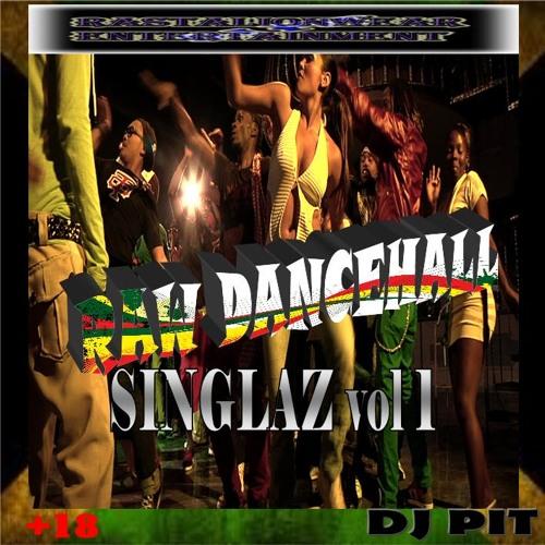 RAW DANCEHALL SINGLAZ VOL 1 2012