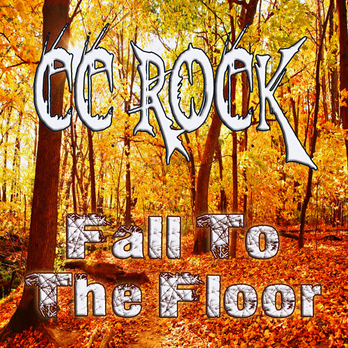 CC ROCK - Fall To The Floor