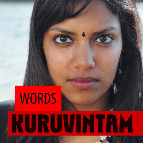 Words, by my band Kuruvintam