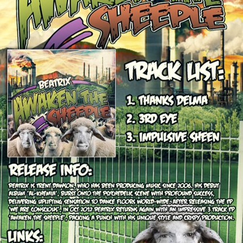 BEATRIX E.P AWAKEN THE SHEEPLE - Track 2. 3rd Eye - Out on the 10/12/2012
