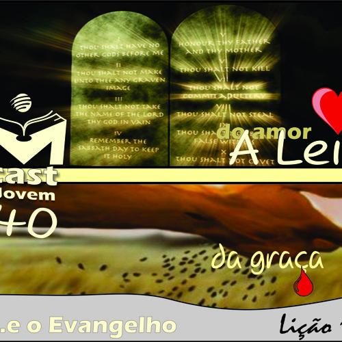MCast #40 - A Lei e o Evangelho