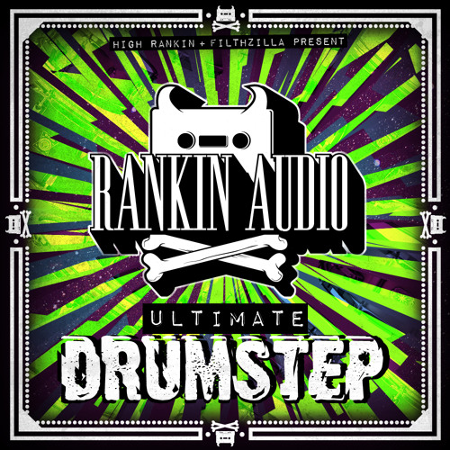 High Rankin & Filthzilla Present: Ultimate Drumstep