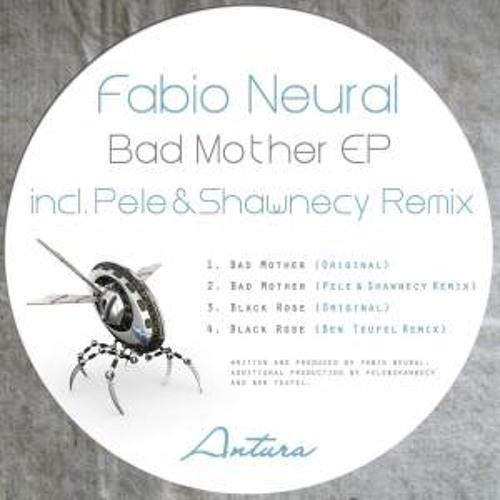 Fabio Neural - Bad Mother (Pele & Shawnecy Remix) Artura Records