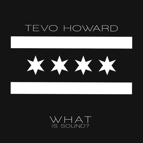 Tevo Howard What Is Sound ?