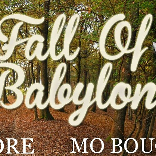 Fall Of Babylon - Mo Boucher , Enkore