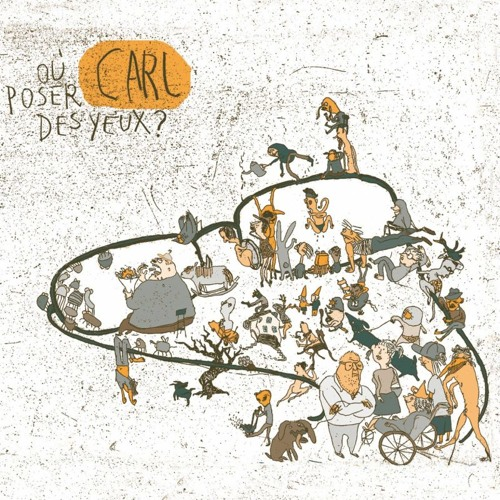 Carl - Où poser des yeux ?