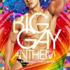 Big Gay Anthem (Matt Pop Radio Edit)- DJ STONEDOG feat THARA BANDA