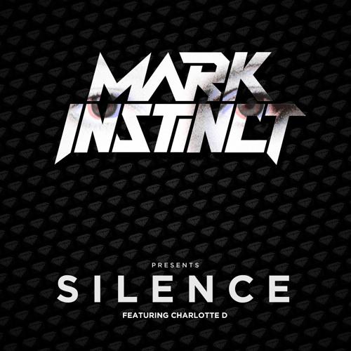 Mark Instinct ft Charlotte D - Silence