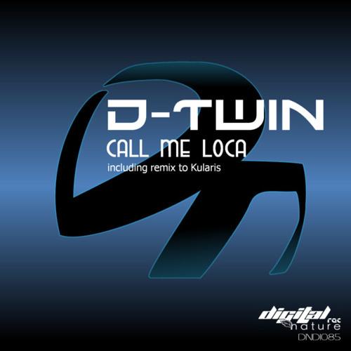 D-Twin - Call Me Loca (DNDI085)