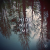 Zimmer - Hide With Me | December Tape