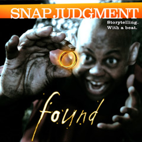 """Listen to the entire Snap Judgment episode, """"Found"""""""