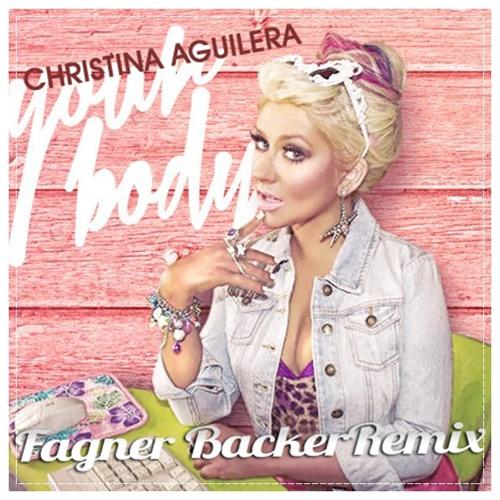 C.A - Y.o.u.r B.o.d.y (Fagner Backer Remix)