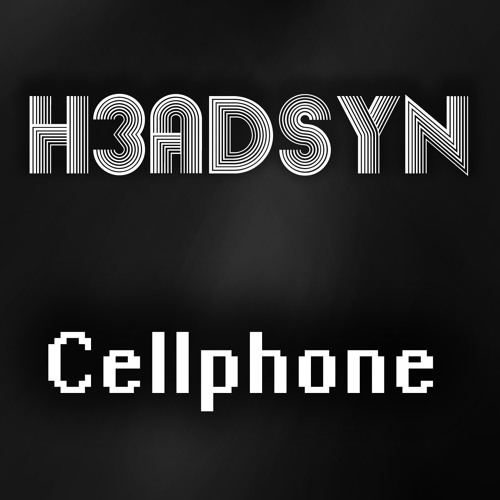 H3ADSYN - Cellphone