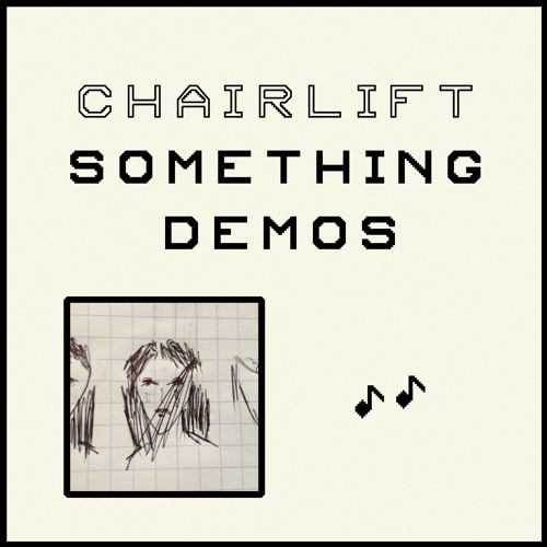 Take It Out On Me Demo By Chairlift