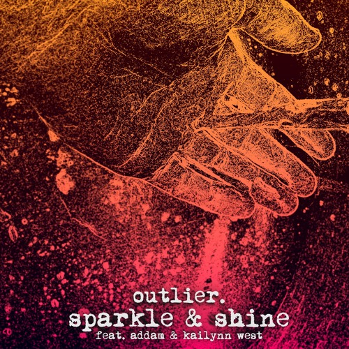 sparkle & shine (feat. addam & kailynn west)