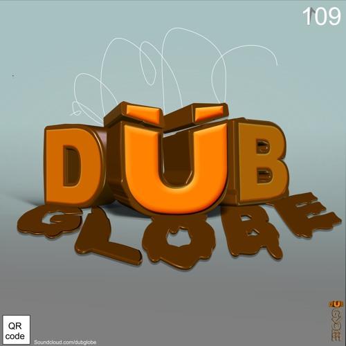 DubGlobe - 109 (Coming soon)