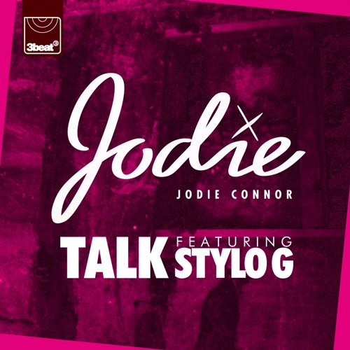 Jodie Connor ft. Stylo G - Talk (Radio Edit)