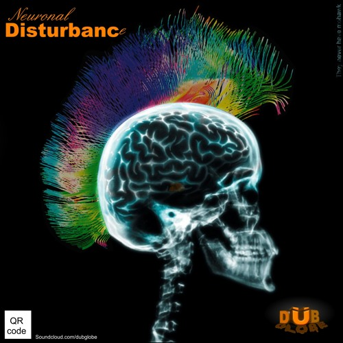 DubGlobe - Neuronal Disturbance (Coming soon)