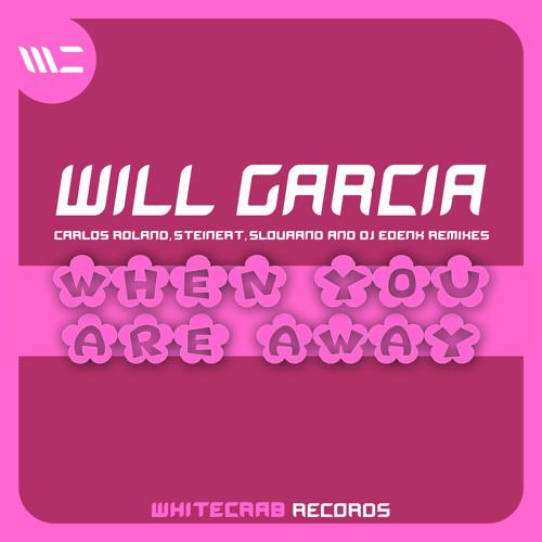 Will Garcia - When You Are Away (EP)