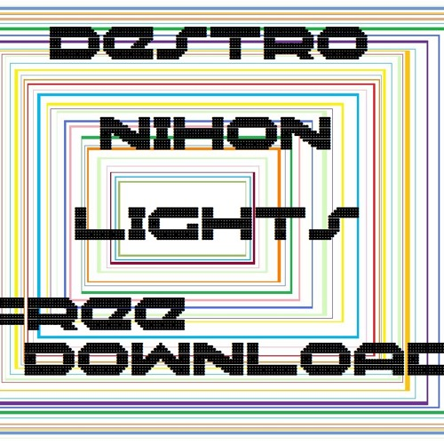 Destro - Nihon Lights [Free PROMO Download]