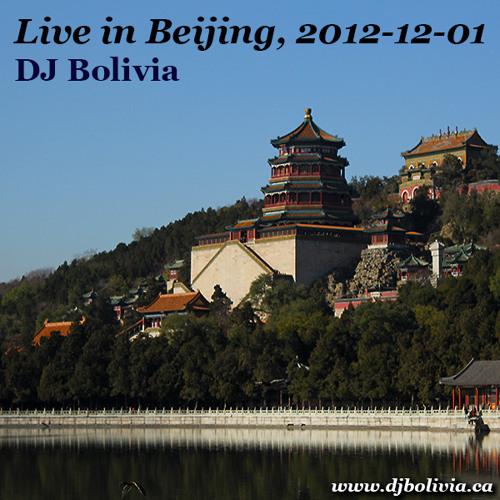 DJ Bolivia - Live in Beijing, 2012-12-01