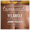 Dirt Nasty - Lemonade ft Yelawolf, Dirt Nasty, & Johnny Polygon