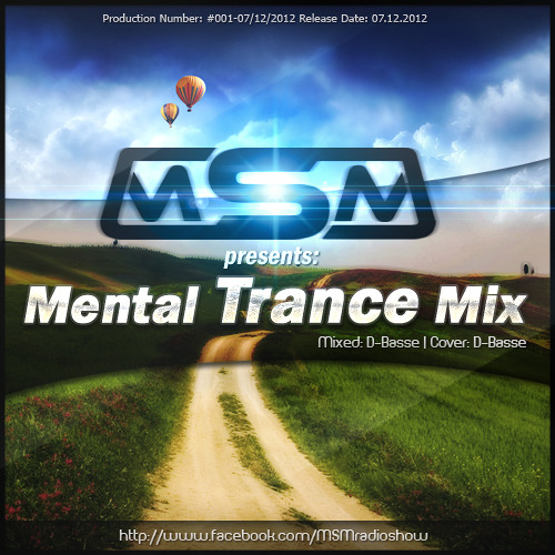 D-Basse - MSM pres. Mental Trance Mix [promotion use]