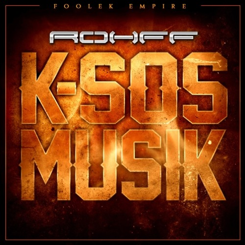 K-Sos Musik - ROHFF