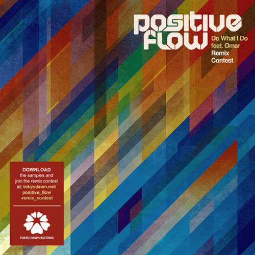 Positive Flow - Do what I do feat. Omar (Monsieur Greg remix)