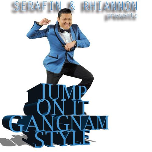 "Hilarious DJ Tool: ""Jump On It vs Gangnam Style"" (Serafin™ & DJ Rhiannon Break)"