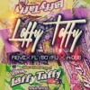 Laffy Taffy Remix [Fly Boy Fu vocals]