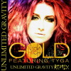 Neon Hitch - Gold Ft. Tyga  (Unlimited Gravity Remix)