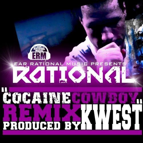 """RationaL """"Cocaine Cowboy (remix)"""""""