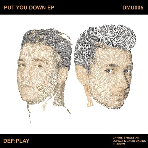 Def:Play - Put You Down (Original Mix)