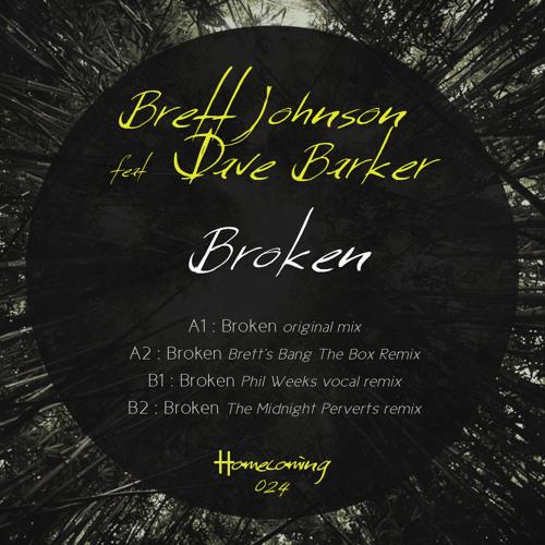 Brett Johnson & Dave Barker - Broken - (Midnight Perverts Remix) - Homecoming Music